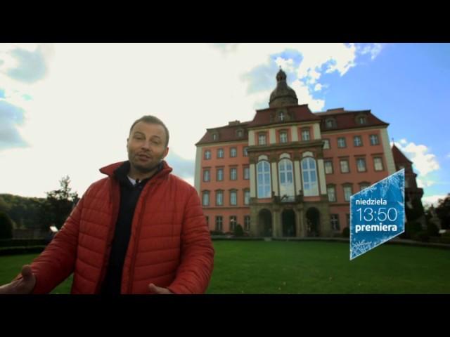 Zakochaj się w Polsce - Zamek Książ - premiera w niedzielę o 13.50 w TVP1
