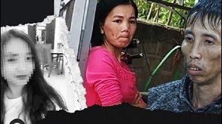 """Mẹ nữ sinh giao gà ở Điện Biên :""""Tôi căm thù vợ Công gấp nghìn lần những kẻ khác"""""""