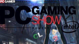 E3 2017 на русском: Перевод и комментарии | PC Gaming Show [Запись]