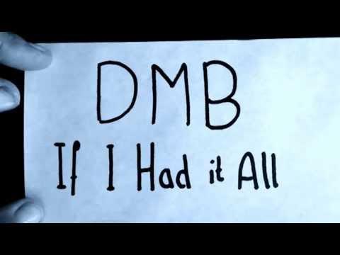 Dave Matthews Band - If I had it all (Studion version) (with lyrics)