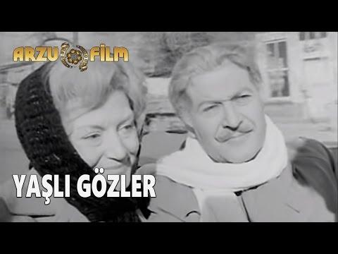 Yaşlı Gözler | Yıldız Kenter & Cüneyt Gökçer - Siyah Beyaz Filmler