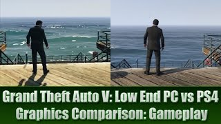 GTA V Low End PC vs PS4  Graphics Comparison (Gameplay)