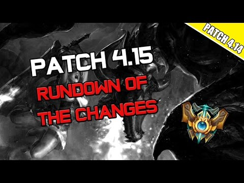 ✔ Patch 4.15 Rundown of the Changes | League of Legends | Season 4