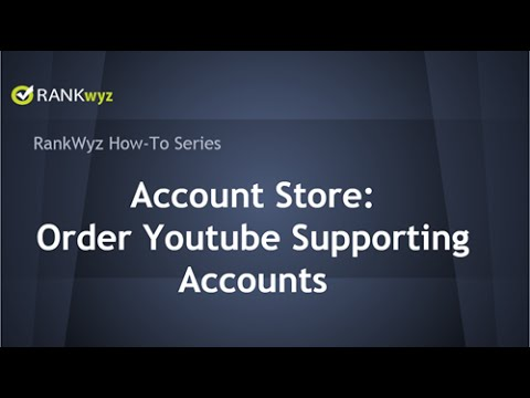 Account Store - Order Youtube Supporting  Accounts