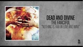 Watch Dead  Divine Nothing Is Fair In Love And War video