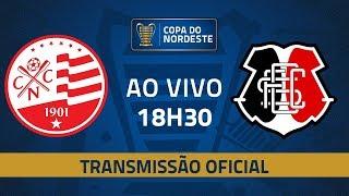 AO VIVO: Náutico x Santa Cruz | 4ª Rodada | Copa do Nordeste 2019