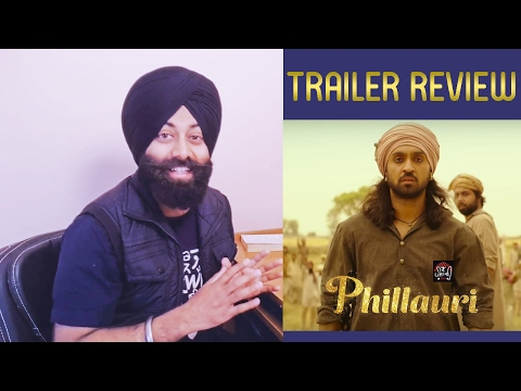 Phillauri - Official Trailer Review | Anushka Sharma | Diljit Dosanjh