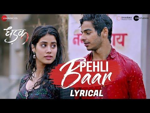 Download Lagu  Pehli Baar - al   Dhadak   Ishaan & Janhvi   Ajay Gogavale   Ajay-Atul   Amitabh Bhattacharya Mp3 Free
