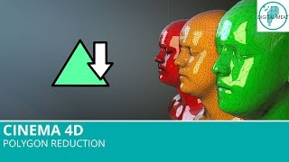 Cinema 4D R19: Polygon Reduction