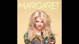 Margaret - Start A Fire