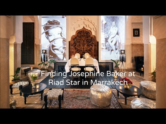 Finding Josephine Baker at Riad Star in Marrakech