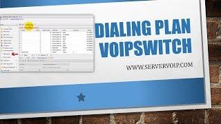 Dialing Plan VoIPSwitch - Plan de Marcacion Telefonia por Internet... *DIALPLAN VOIPSWITCH*