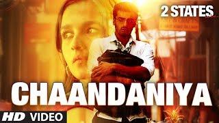 2 States: Chaandaniyan Song | Arjun Kapoor, Alia Bhatt