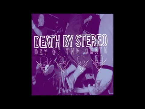 Death By Stereo - You Mess With One Bean, You Mess With The Whole Bu