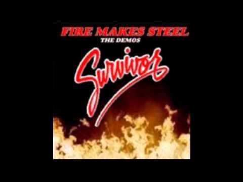 Survivor - Fire Makes Steel (1993 demo)