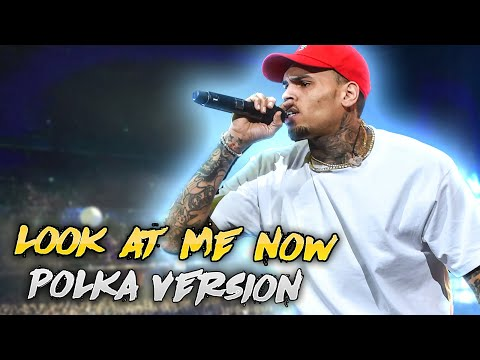 Chris Brown Ft Busta Rhymes-Look At Me Now(Polka Version)