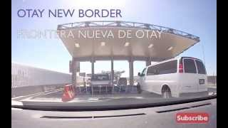 New Otay Mesa Border to cross by car