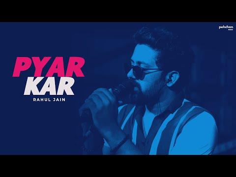 Pyar Kar - Unplugged Cover   Rahul Jain   Dil To Pagal Hai   Shahrukh Khan   Madhuri Dixit   Karisma
