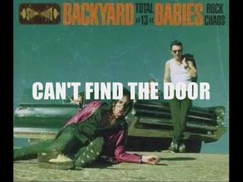 Backyard Babies - Cant Find The Door