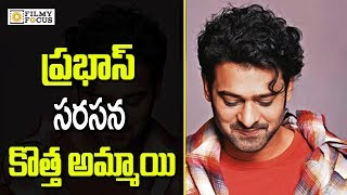 Prabhas Sahoo New Heroine Fixed