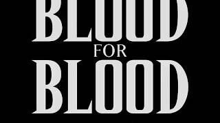 Watch Blood For Blood A Post Card From The Edge video