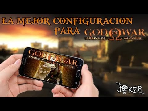 La Mejor Configuracion Para God Of War Chains Of Olympus Para Android |  PPSSPP | The J💀ker Style