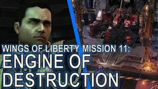 Starcraft II: Wings of Liberty Mission 11 - Engine of Destruction