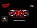 foto Big Rich Movie Review #5 | XXX Return of Xander Cage