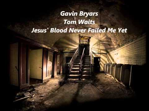 jesus blood never failed me yet essay Jesus' blood never failed me yet lyrics by jars of clay: we originally heard this song on a gavin bryars recording / it was a 72 minute.