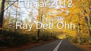 Ray Dee Ohh - Efterår