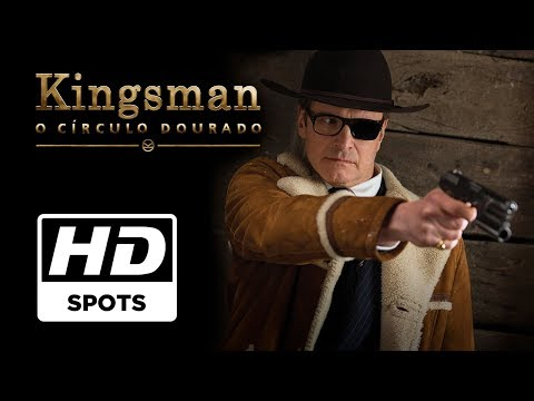 Kingsman: O Círculo Dourado | Spot Oficial 1 | Legendado HD
