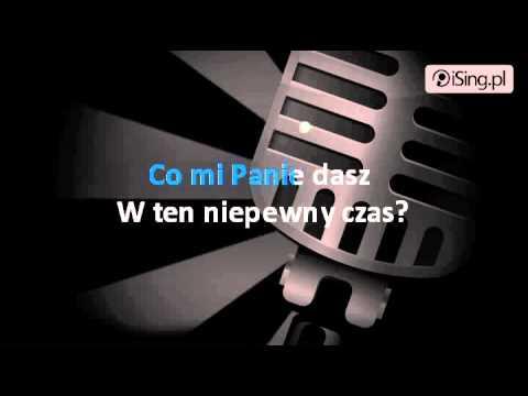 Bajm - Co Mi Panie Dasz (karaoke ISing.pl)