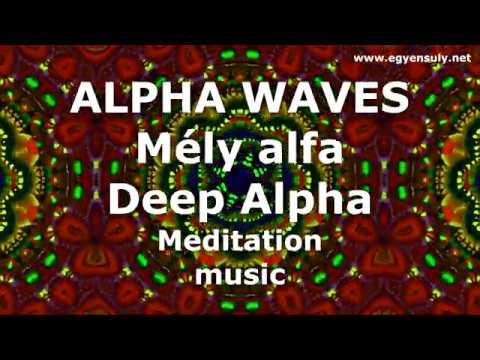 Mély alfa agyhullám | Relax zene | Öngyógyítás |  Agyhullám szinkron | Regeneráció