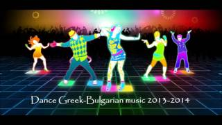 New Greek-Bulgarian Music 2013-2014 episode (3) By BillyPower