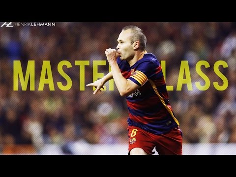Andrés Iniesta ● Masterclass ● 2016 HD
