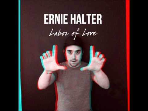 Ernie Halter - I Would Look Good On You