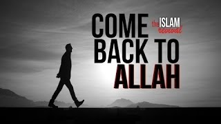 Come Back to Allah!┇Emotional Reminder HD