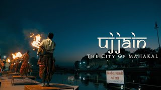 Ujjain - The City Of Mahakal | Cinematic Travel Video | Madhya Pradesh Tourism  Suryansh Raghuvanshi