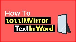How to Mirror Text in Word the Easy Way