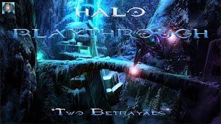 Two Betrayals - Halo: Combat Evolved Lets Play