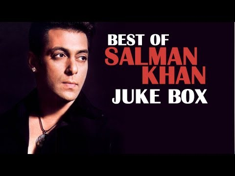 Best of Salman Khan - Greatest Hits Jukebox - Superhit Bollywood...
