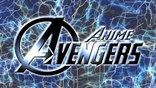 ?MAD?Anime Avengers opening -?RISING HOPE?