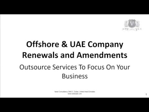 Offshore & UAE Company Renewals And Amendments