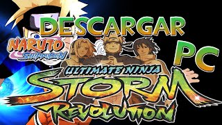 Descargar Naruto Shippuden Ultimate Ninja Storm Revolution PC Full Español