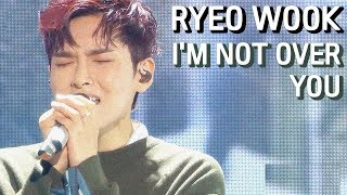Comeback Stage Ryeowook I 39 M Not Over You 려욱 너에게 Show Music Core 20190105
