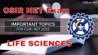 Important Topics for CSIR NET Exam June 2019 Life Sciences