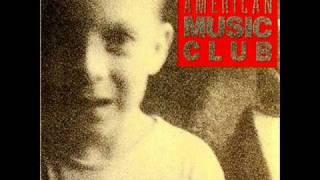 Watch American Music Club Garys Song video
