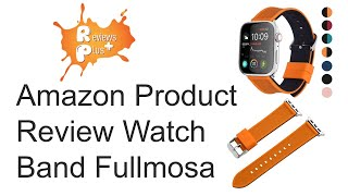 Amazon Product Review Watch Band Fullmosa