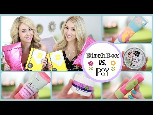 Unboxing: Birchbox vs. Ipsy - MAY | eleventhgorgeous