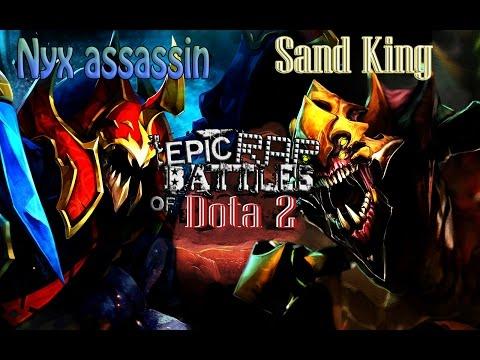 Epic rap battle of DOTA Nyx Assassin VS Sand king